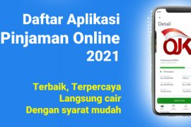 Daftar aplikasi pinjaman online terbaik 2021 langsung cair terpercaya resmi OJK