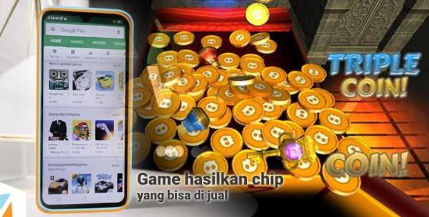 aplikasi game hasilkan chip yang bisa dijual tukar uang nyata